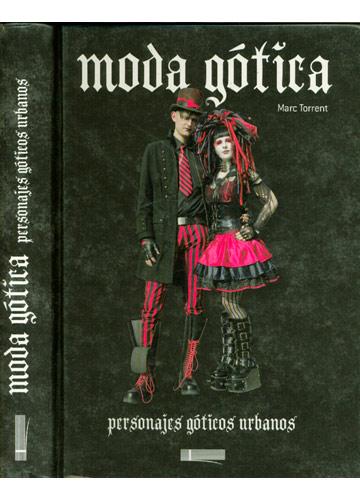 Moda Gótica - Personajes Góticos Urbanos