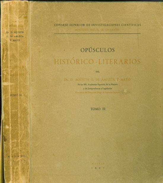Opúsculos Histórico Literarios - Tomo III