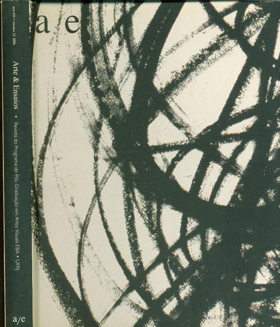 Arte & Ensaios - Revista de Programa de Pós-Graduação em Artes Visuais EBA - UFRJ - Ano XIII - Número 13 - 2006