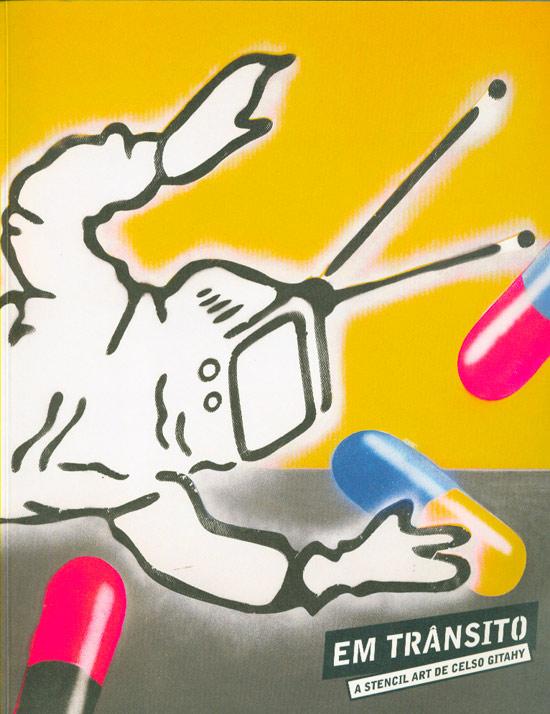 Em Trânsito - A Stencil Art de Celso Gitahy