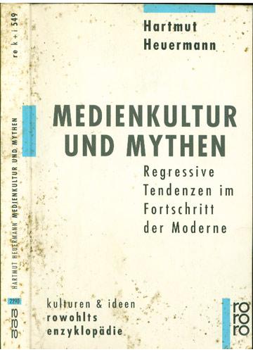 Medienkultur Und Mythen