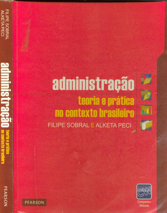 Administração - Teoria e Prática no Contexto Brasileiro