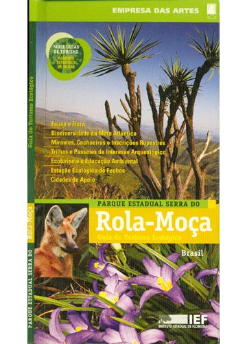 Parque Estadual Serra do Rola-Moça - Guia de Turismo Ecológico
