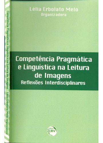 Competência Pragmática e Linguística na Leitura de Imagens