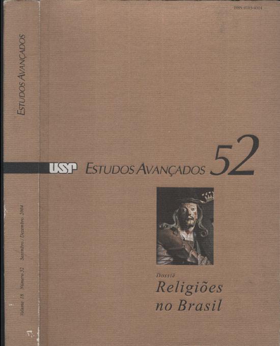 Estudos Avançados - Volume 18 - N°.52 - Dossiê Religiões no Brasil