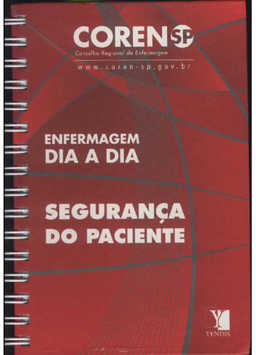 Enfermagem Dia a Dia - Segurança do Paciente