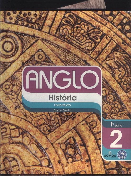Anglo - História - Livro Texto - Ensino Médio - 1ª. Série - 2º Semestre + Caderno de Exercícios