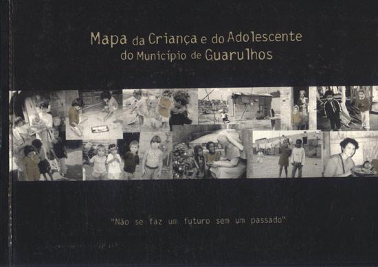 Mapa da Criança e do Adolescente do Município de Guarulhos