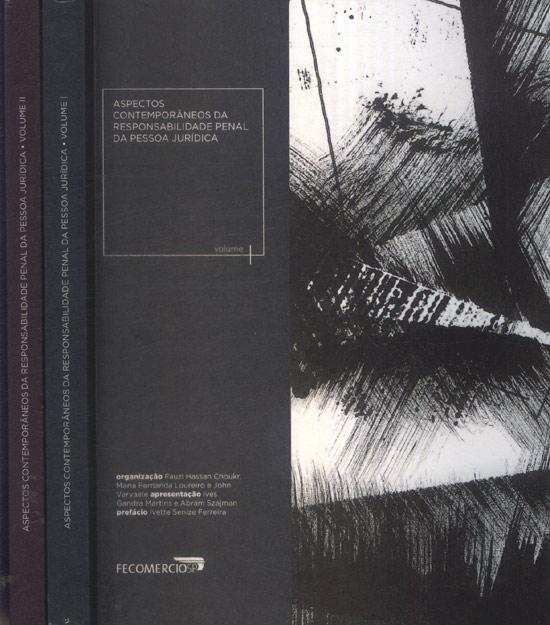 Aspectos Contemporâneos da Responsabilidade Penal da Pessoa Jurídica - 2 Volumes