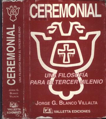 Ceremonial - Una Filosofía para El Tercero Milenio
