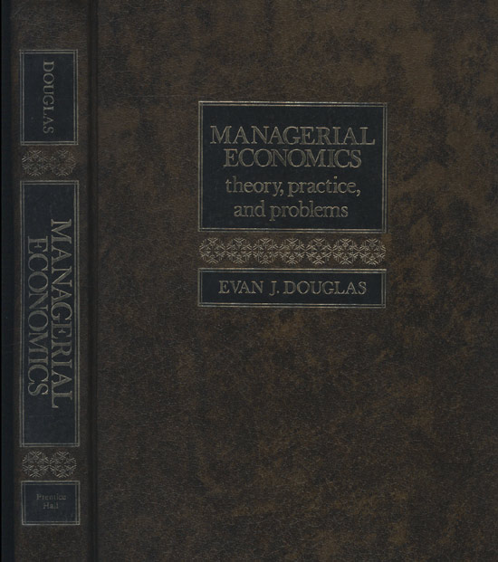 Managerial Economics - Theory Practice and Problems