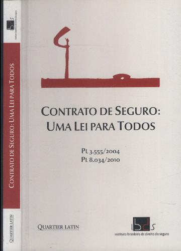 Contrato de Seguro - Uma Lei para Todos