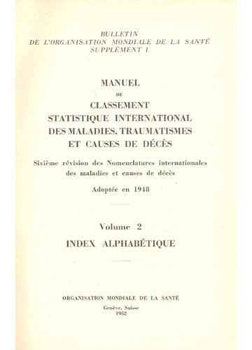 Manuel de Classement Statistique International des Maladies Traumatismes et Causes de Décès - Volume 2