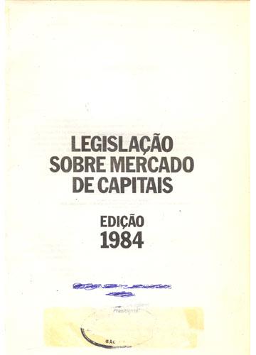 Legislação Sobre Mercados de Capitais 1984
