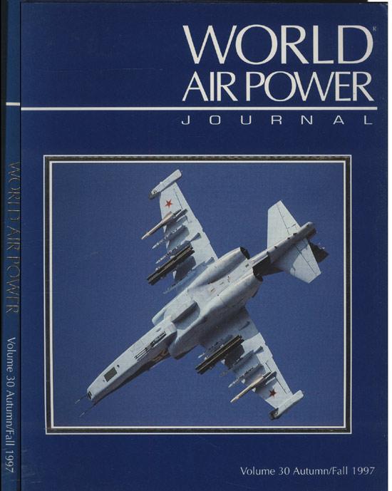 World Air Power - Volume 30 - Autumn/Fall - 1997