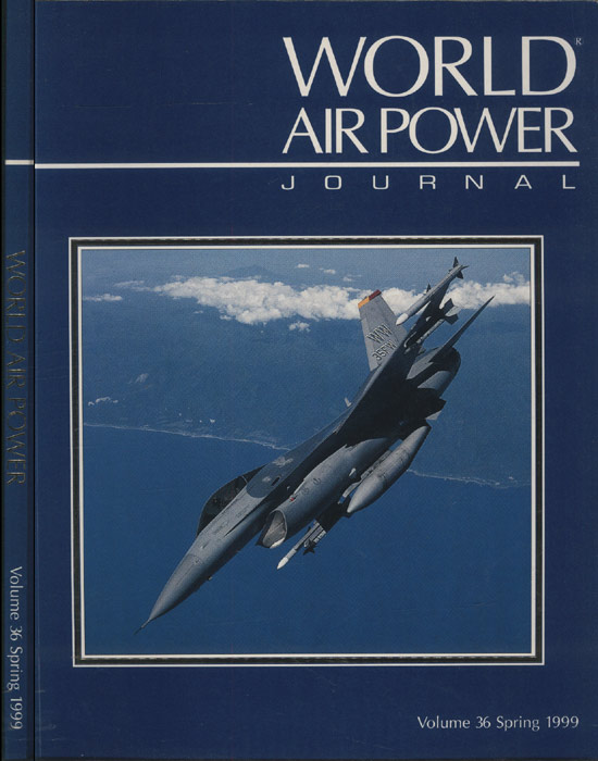 World Air Power - Volume 36 - Spring - 1999