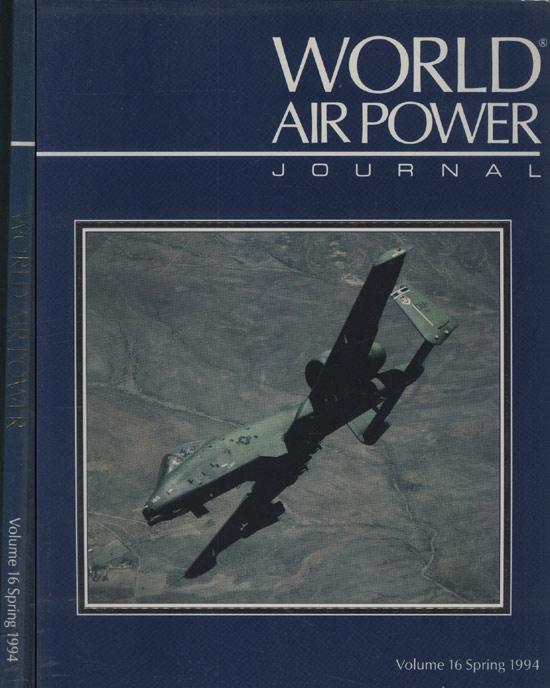 World Air Power - Volume 16 - Spring - 1994
