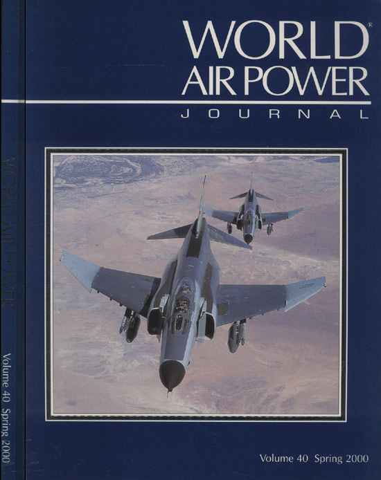 World Air Power - Volume 40 - Spring - 2000