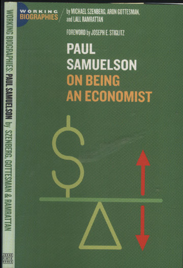 Working Biographies - Paul Samuelson - On Being An Economist
