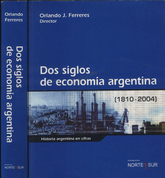 Dos Siglos de Economía Argentina