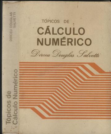 Tópicos de Cálculo Numérico