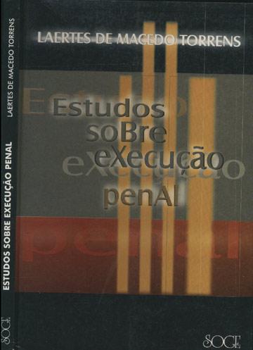 Estudos Sobre Execução Penal