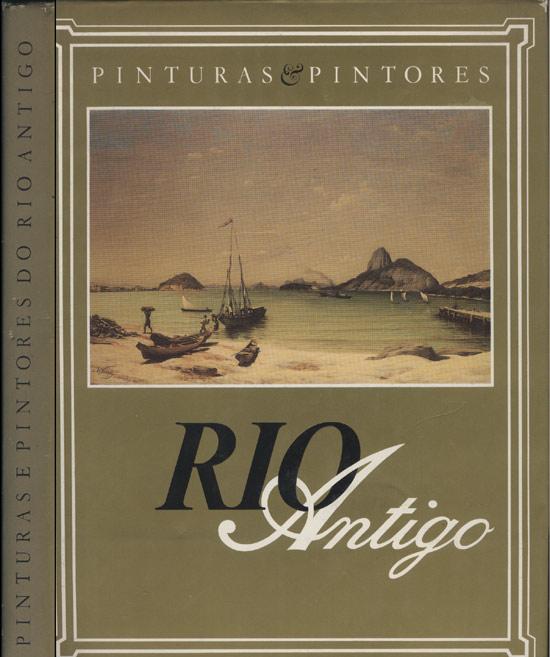 Pinturas e Pintores do Rio Antigo