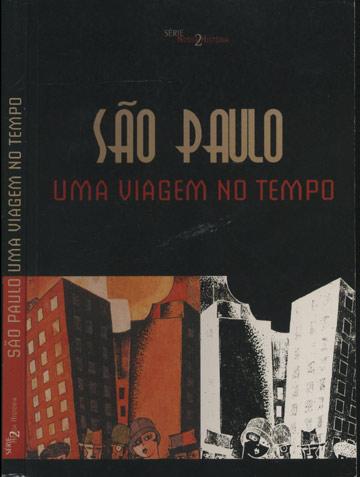 São Paulo Uma Viagem no Tempo
