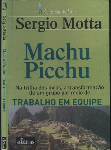 Machu Picchu - Trabalho em Equipe