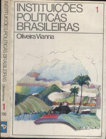 Instituições Políticas Brasileiras - Volume 1