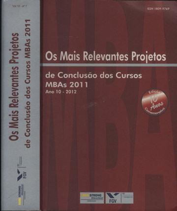 Os Mais Relevantes Projetos de Conclusão dos Cursos MBAs 2011