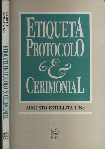 Etiqueta Protocolo e Cerimonial