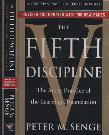 The Fifth Discipline - The Art e Practice of the Learning Organization