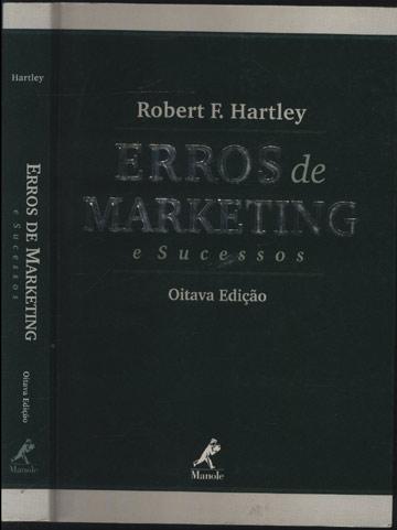 Erros de Marketing e Sucessos