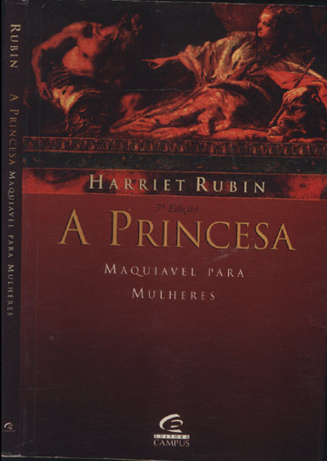 A Princesa - Maquiavel para Mulheres