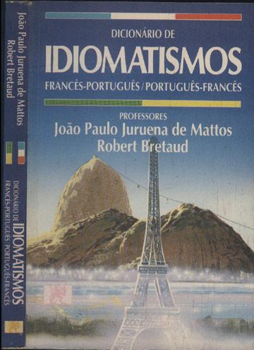 Dicionario francês-português português-francês - Paulo Rónai