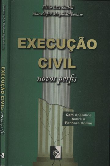 Execução Civil  - Novos Perfis