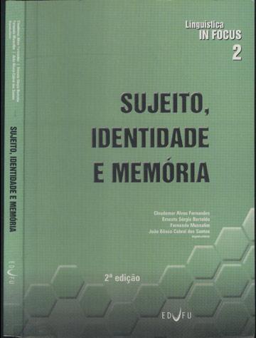 Sujeito Identidade e Memória