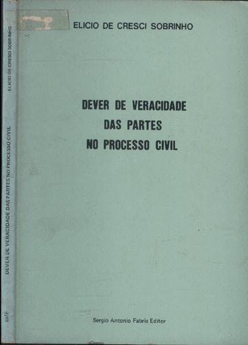 Dever de Veracidade das Partes no Processo Civil