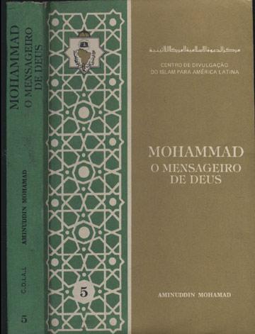 Mohammad - O Mensageiro de Deus