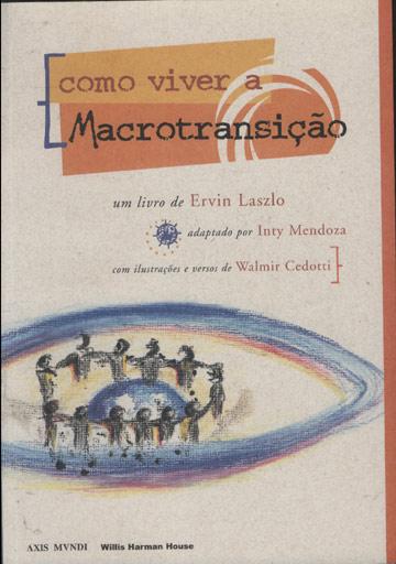 Macrotransição - Como Viver a Macrotransição