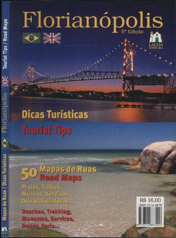 Mapas de Ruas / Dicas Turisticas - Florianópolis