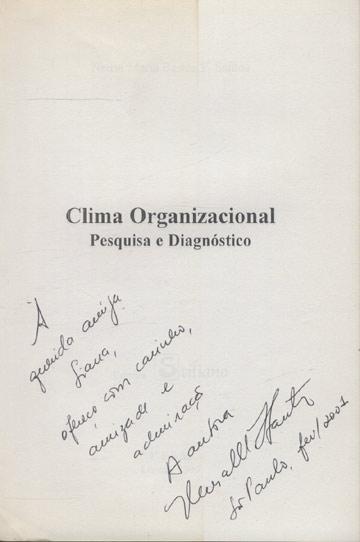 Clima Organizacional - Pesquisa e Diagnóstico - Com Dedicatória do Autor