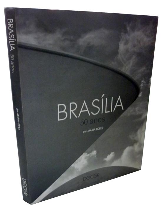 Brasília - 50 Anos - Com Dedicatória da Autora