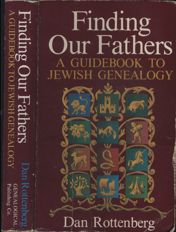 Finding Our Fathers - A Guidebook to Jewish Genealogy