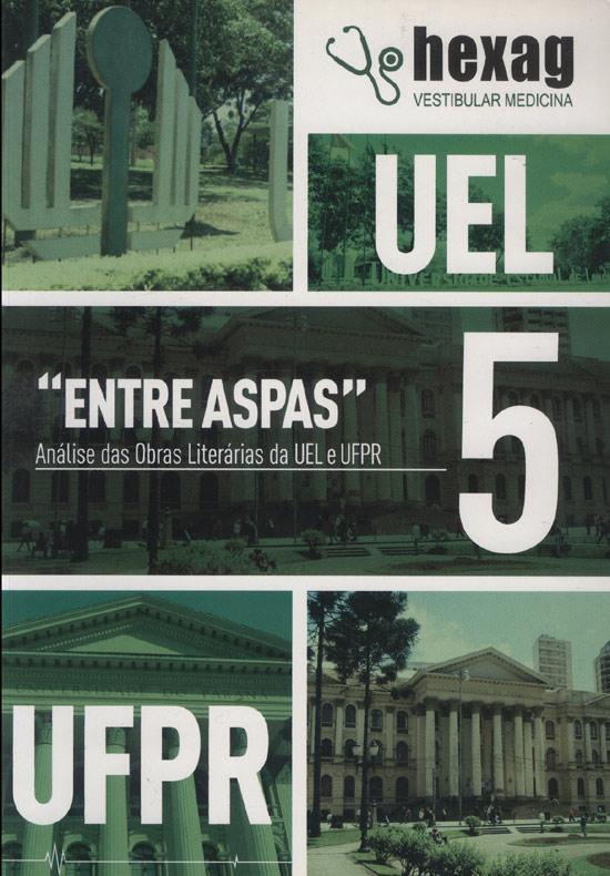 Entre Aspas - Volume 5 -  Hexag Vestibular Medicina