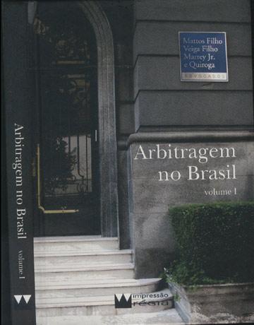 Arbitragem no Brasil - Volume 1 \ Arbitration in Brazil - Volume 1