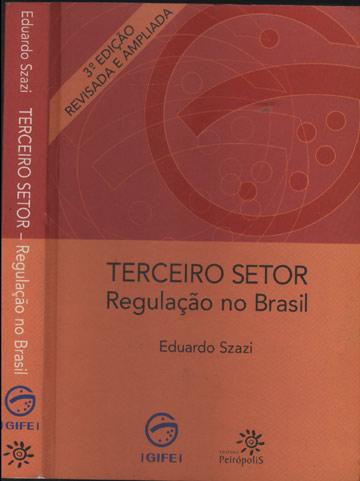 Terceiro Setor - Regulação no Brasil