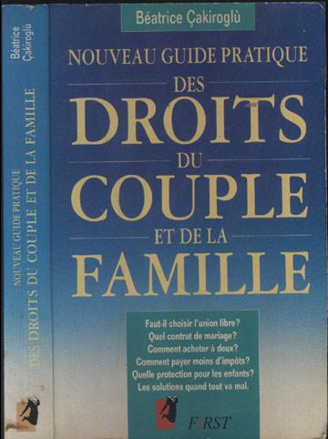 Nouveau Guide Pratique Des Droits du Couple et de la Famille