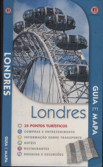 Londres - Guia e Mapa - Com Mapa